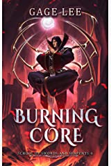 Burning Core (School of Swords and Serpents Book 4) Kindle Edition
