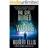 The Girl Buried in the Woods (Detective Matt Jones Book 3)