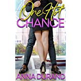 One Hot Chance (Hot Brits Book 1)