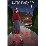 Deadly Darkness: A World War II Mystery (Deadly Series Book 6)
