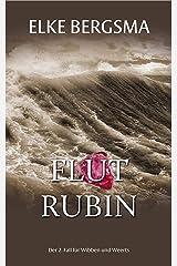 Flutrubin - Ostfrieslandkrimi (Wibben und Weerts ermitteln 2) (German Edition) Kindle Edition