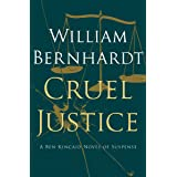 Cruel Justice (Ben Kincaid series Book 5)
