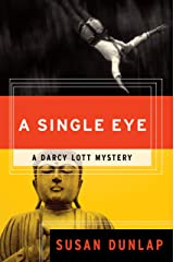A Single Eye: A Darcy Lott Mystery Kindle Edition