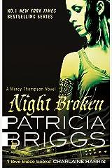 Night Broken: Mercy Thompson: Book 8 Kindle Edition
