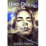 Hard Ground (Life After War Book 15)