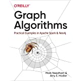 Graph Algorithms: Practical Examples in Apache Spark and Neo4j
