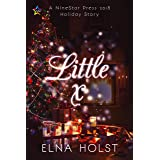 Little x (Tinsel and Spruce Needles Book 2)