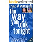 The Way You Look Tonight (The Romantical Adventures of Whit & Eddie Book 10)