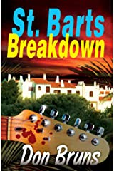 St. Barts Breakdown (The Mick Sever Music Series Book 2) Kindle Edition