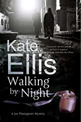 Walking by Night (A Joe Plantagenet Mystery Book 5) Kindle Edition
