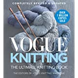 Vogue Knitting The Ultimate Knitting Book: Revised and Updated
