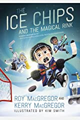 The Ice Chips and the Magical Rink: Ice Chips Series Kindle Edition