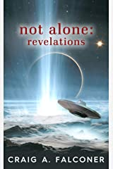 Not Alone: Revelations Kindle Edition