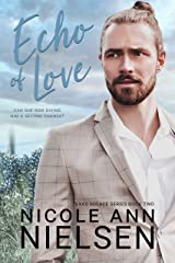 Echo of Love: A Second Chance Small Town Contemporary Romance (Texas Solace Series Book 2) Kindle Edition