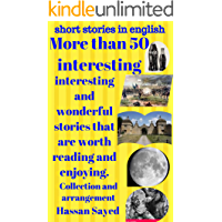short stories in english: More than 50 interesting, interest…