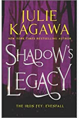 Shadow's Legacy (The Iron Fey: Evenfall Book 1000) Kindle Edition