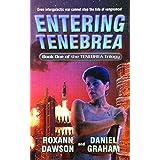 Entering Tenebrea (Tenebrea Trilogy Book 1)