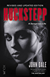 HUCKSTEPP: A Dangerous Life (English Edition)