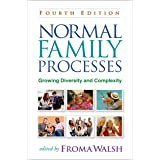 Normal Family Processes: Growing Diversity and Complexity 4ed