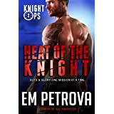 Heat of the Knight (Knight Ops Book 2)