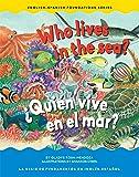 Who Lives in the Sea / Quien vive en el mar? (Engish / Spanish Foundation)