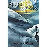 Riding the Waves (Life After War Book 14)