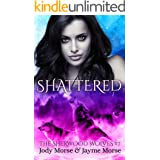 Shattered (The Sherwood Wolves #7)