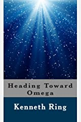 Heading Toward Omega Kindle Edition