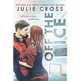 Off the Ice (Juniper Falls Book 1)