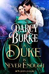 A Duke is Never Enough (The Untouchables: The Spitfire Society Book 2) Kindle Edition