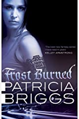Frost Burned: Mercy Thompson: Book 7 Kindle Edition