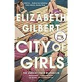 City of Girls: The Sunday Times Bestseller (191 GRAND)