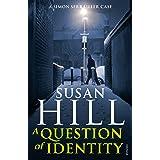 A Question of Identity: Simon Serrailler Book 7