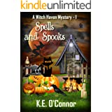 Spells and Spooks (Witch Haven Mystery - a fun cozy witch paranormal mystery Book 1)
