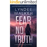 Fear No Truth: A Faith McClellan Novel (The Faith McClellan Series Book 1)