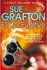 F is for Fugitive: A Kinsey Millhone Novel 6 Kindle Edition