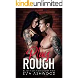 Play Rough: A Reverse Harem Enemies-to-Lovers Romance (Black Rose Kisses Book 2)