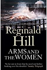 Arms and the Women (Dalziel & Pascoe, Book 16) Kindle Edition