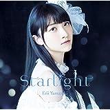 TVアニメ『七星のスバル』エンディングテーマ「Starlight」【初回限定盤】