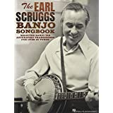 The Earl Scruggs Banjo Songbook: Selected Banjo Tab Accurately Transcribed for Over 80 Tunes