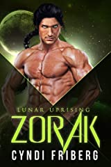 Zorak (Lunar Uprising Book 1) Kindle Edition