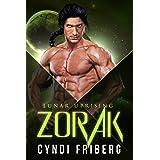 Zorak (Lunar Uprising Book 1)