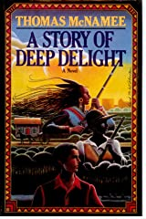 A Story of Deep Delight Paperback