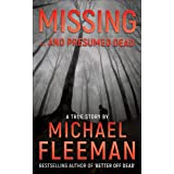 Missing ... and Presumed Dead (English Edition)