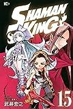 SHAMAN KING(15) (マガジンエッジKC)