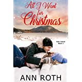 All I Want for Christmas: Love and Family Life on a Small Island (Halo Island Book 1)