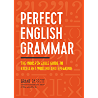 Perfect English Grammar: The Indispensable Guide to Excellen…