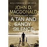 A Tan and Sandy Silence: Introduction by Lee Child: Travis McGee, No.13