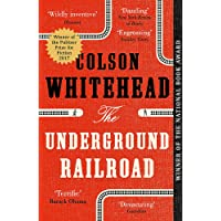 The Underground Railroad: Winner of the Pulitzer Prize for F…