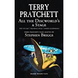 All the Discworld's a Stage: 'Unseen Academicals', 'Feet of Clay' and 'The Rince Cycle': Unseen Academicals; Feet of Clay; Th